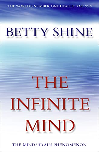 The Infinite Mind (Imprisoned Brain) (9780006531043) by Betty Shine
