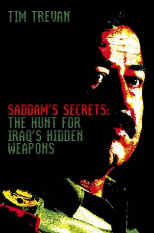 9780006531135: Saddam's Secrets: The Hunt for Iraq's Hidden Weapons