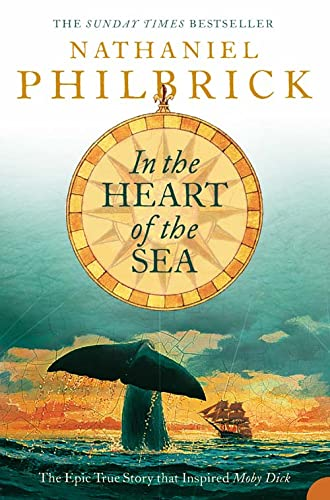 9780006531203: In the Heart of the Sea: The Epic True Story That Inspired `Moby Dick'