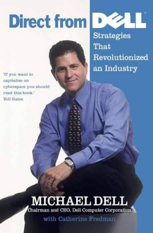 9780006531272: Direct from Dell: Strategies that Revolutionized an Industry