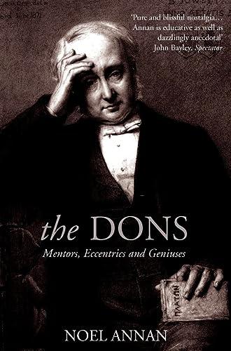 9780006531302: 'THE DONS: MENTORS, ECCENTRICS AND GENIUSES'
