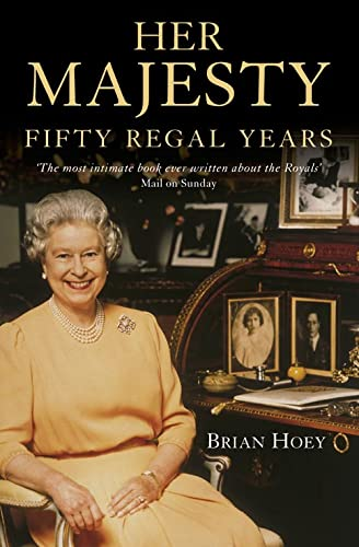 9780006531364: Her Majesty: 50 Regal Years