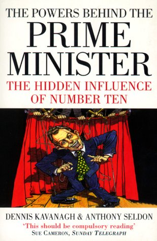 9780006531432: The Powers Behind the Prime Minister: The Hidden Influence of Number Ten