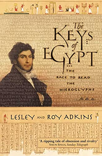 9780006531456: The Keys of Egypt: The Race to Read the Hieroglyphs