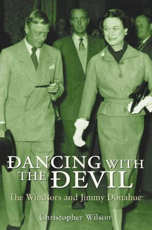 9780006531593: Dancing with the Devil: The Windsors and Jimmy Donahue