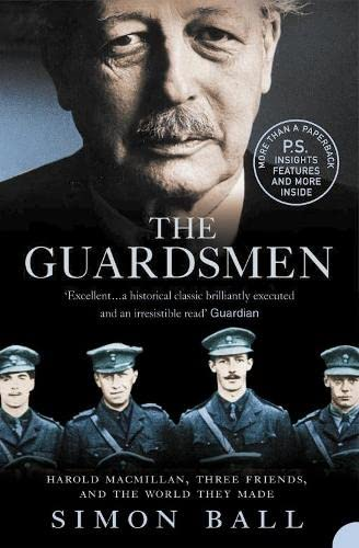 9780006531630: The Guardsmen: Harold Macmillan, Three Friends and the World they Made