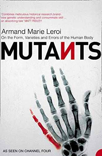 9780006531647: Mutants: On the Form, Varieties and Errors of the Human Body