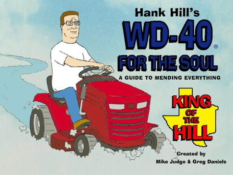 9780006531678: Hank Hill's WD40 for the Soul: A Guide to Mending Everything