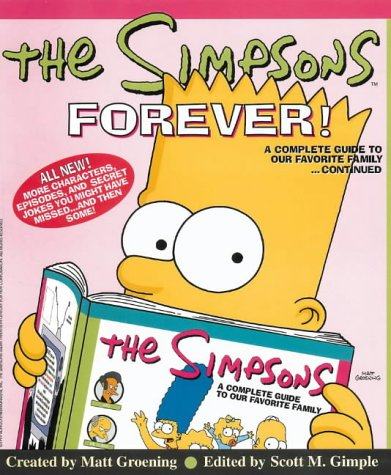 9780006531685: The Simpsons Forever: A Complete Guide to Our Favorite Family... Continued