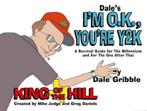 9780006531708: Dale's I'm O.K., You're Y2K: A Survival Guide for the New Millennium and for the One After That