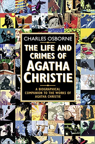 9780006531722: The Life and Crimes of Agatha Christie