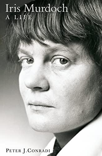 9780006531753: Iris Murdoch: A Life: The Authorized Biography