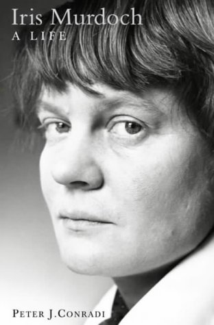 9780006531753: Iris Murdoch: A Life: The Authorized Biography