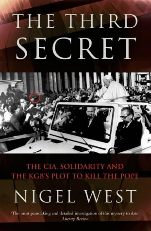 9780006531807: The Third Secret: The CIA, Solidarity and the KGB's Plot to Kill the Pope