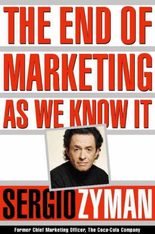 9780006531845: The End of Marketing as We Know it