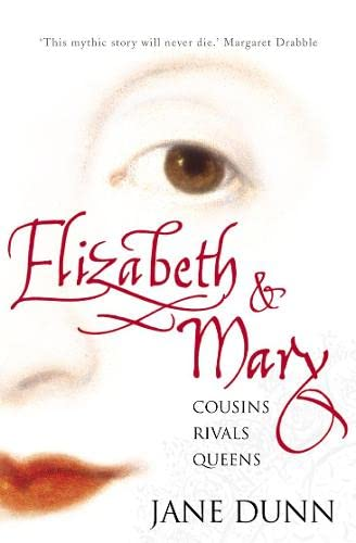 9780006531920: Elizabeth and Mary: Cousins, Rivals, Queens