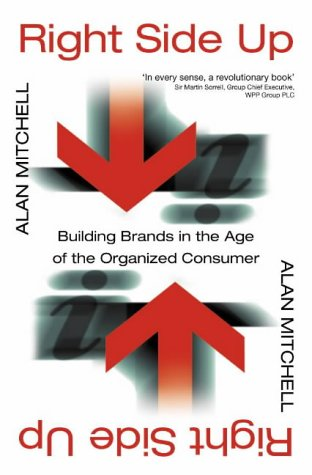 9780006531968: Right Side Up: Building Brands in the Age of the Organized Consumer