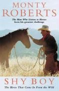 9780006532026: Shy Boy: The Horse That Came in From the Wild