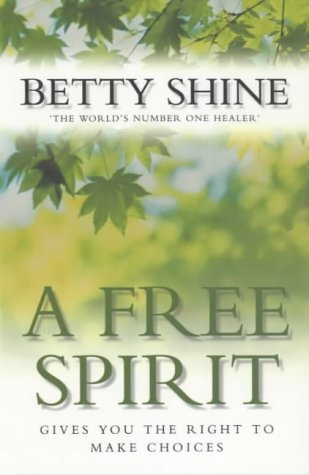 9780006532033: A FREE SPIRIT: Gives You the Right to Make Choices