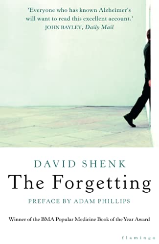9780006532088: The Forgetting: Understanding Alzheimer's - A Biography of a Disease