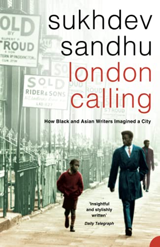 9780006532149: London Calling: How Black and Asian Writers Imagined a City