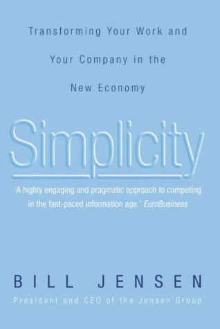 9780006532170: Simplicity: Transforming Your Work and Your Company in the New Economy