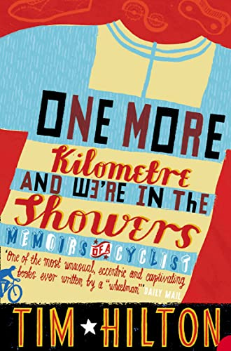 9780006532286: One More Kilometre and We're in the Showers: Memoirs of a Cyclist