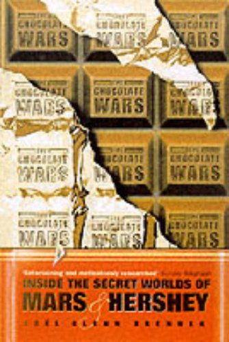 9780006532392: The Chocolate Wars: Inside the Secret Worlds of Mars and Hershey
