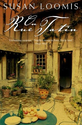 9780006532453: On Rue Tatin : The Simple Pleasures of Life in a Small French Town