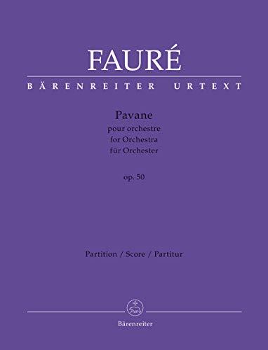 9780006534280: BARENREITER FAURE GABRIEL - PAVANE POUR ORCHESTRE OP.50 - SCORE Classical sheets Full score
