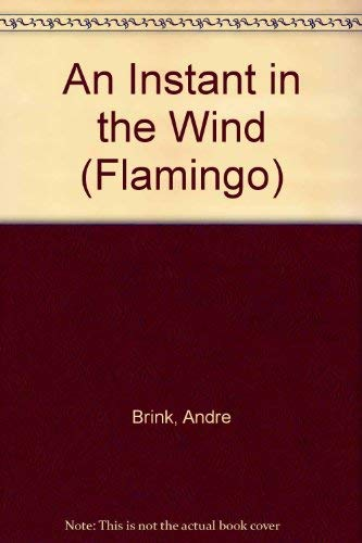 9780006540120: An Instant in the Wind (Flamingo)