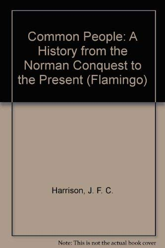 9780006540205: Common People: A History from the Norman Conquest to the Present (Flamingo)