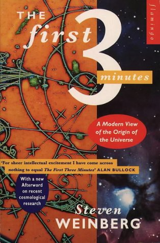 9780006540243: The First Three Minutes: Modern View of the Origin of the Universe (Flamingo)