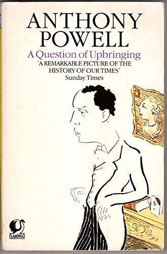 9780006540335: A Question of Upbringing (Dance to the Music of Time)