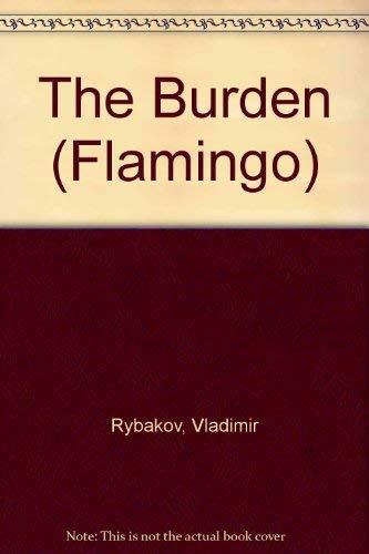 9780006540472: The Burden (Flamingo)