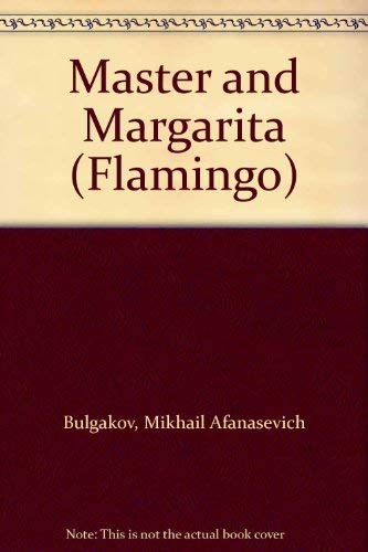 9780006540571: Master and Margarita (Flamingo S.)
