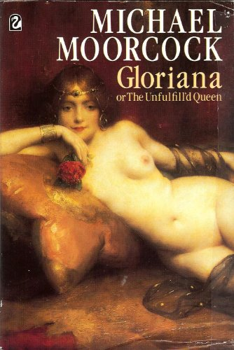 9780006540595: Gloriana, or the Unfulfill'd Queen (Flamingo)