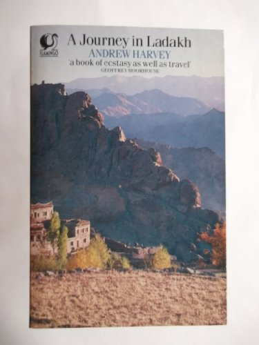 9780006540601: A Journey in Ladakh (Flamingo)