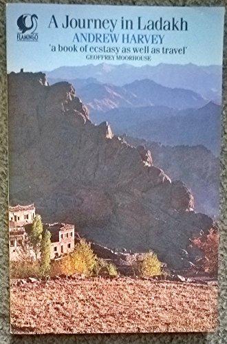 9780006540601: Journey In Ladakh (Flamingo)