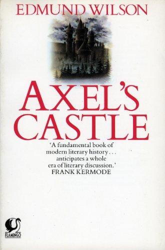 9780006540656: Axel's Castle: Study in the Imaginative Literature of 1870-1930 (Flamingo)