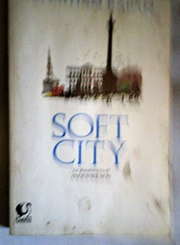 9780006540663: Soft City