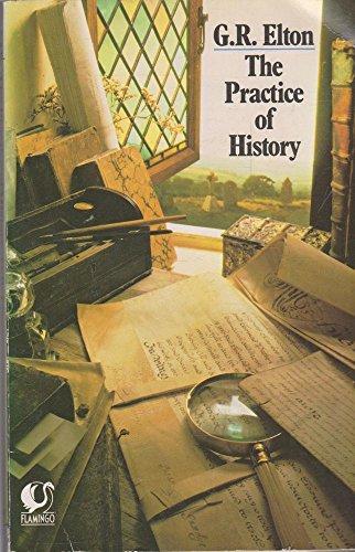 9780006540687: The Practice of History (Flamingo)