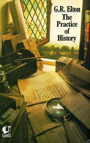 9780006540687: Practice of History