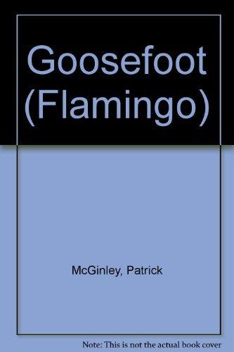 9780006540700: Goosefoot (Flamingo)