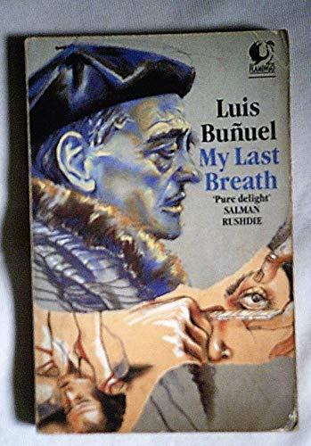 My Last Breath (Flamingo): Bunuel, Luis