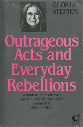 9780006540977: Outrageous Acts and Everyday Rebellions (Flamingo)