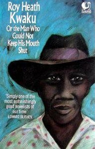 9780006540984: Kwaku, or, the Man Who Could Not Keep His Mouth Shut (Flamingo)