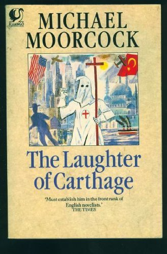 The Laughter of Carthage (Flamingo): Moorcock, Michael