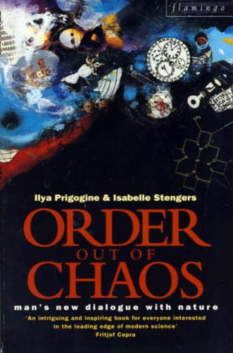 9780006541158: Order Out of Chaos: Man's New Dialogue with Nature