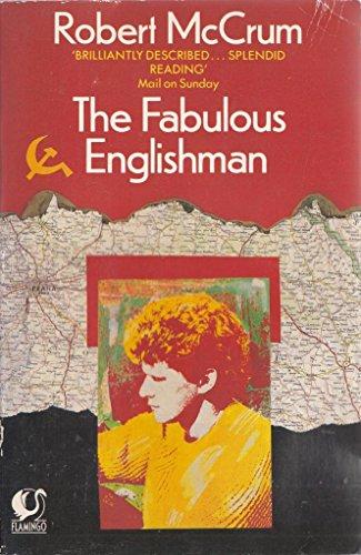 9780006541226: The Fabulous Englishman (Flamingo)